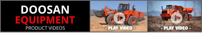 Doosan Equipment Product Videos